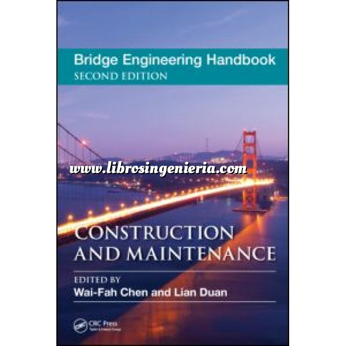 Imagen Puentes y pasarelas Bridge Engineering Handbook. Construction and Maintenance