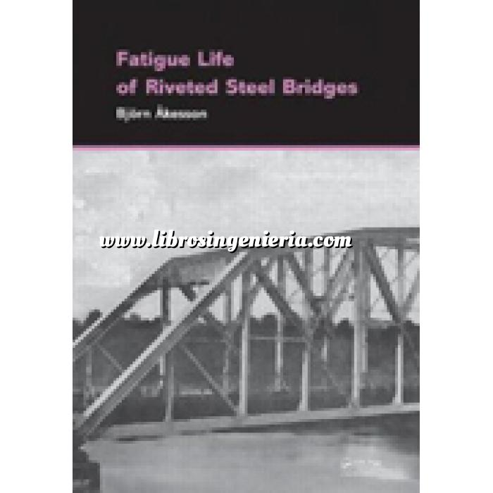 Imagen Puentes y pasarelas Fatigue life of riveted steel bridges