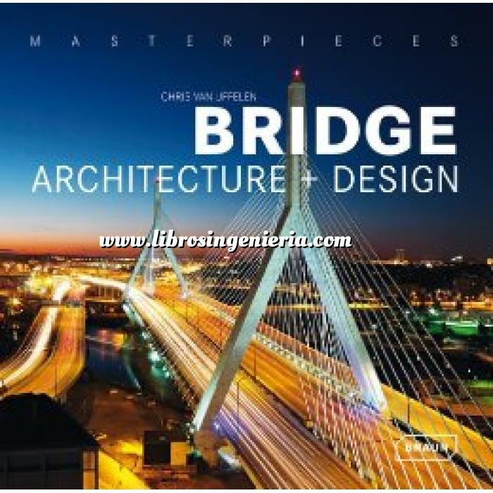 Imagen Puentes y pasarelas Masterpieces : Bridge Architecture and Design